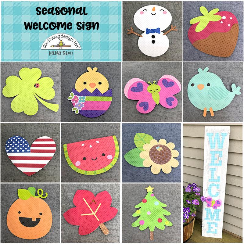 Doodlebug Design   Seasonal Welcome Sign