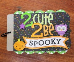 *** Doodlebug Designs *** 2 Cute 2 Be Spooky mini album