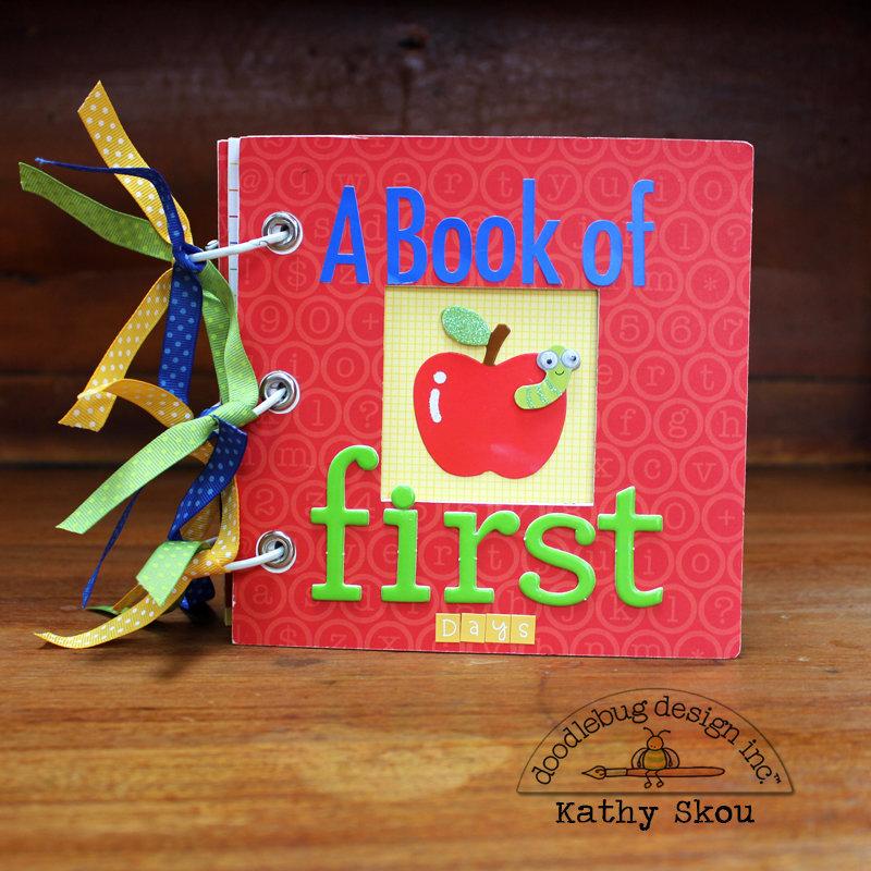 *** Doodlebug Design *** First Days of School Mini Album