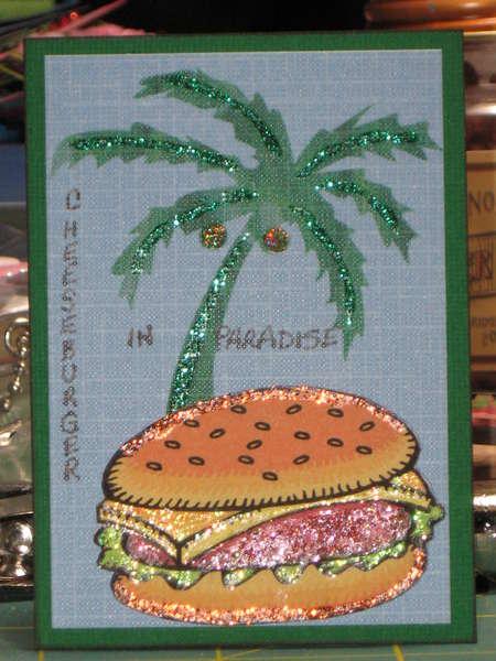 Cheeseburger In Paradise ATC