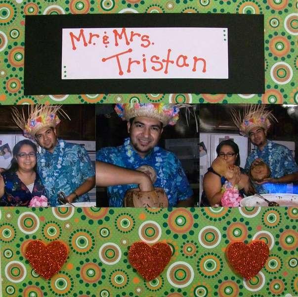 Mr. & Mrs. Tristan
