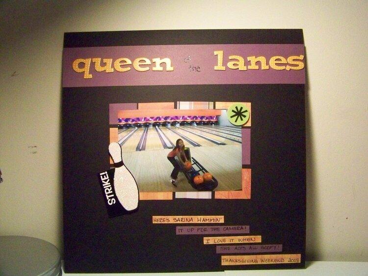 Queen of the Lanes
