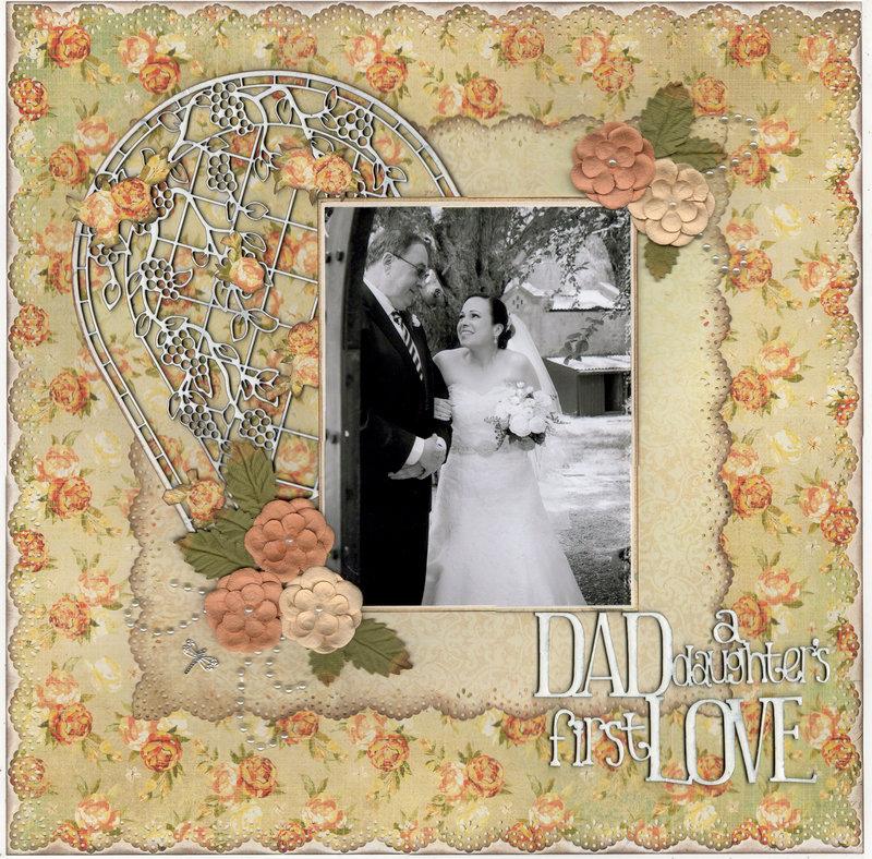 DAD, A daughter,s first love.....wedding album