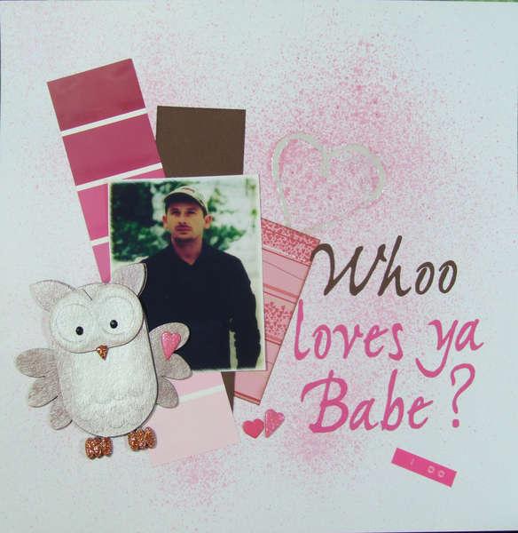 Whoo Loves Ya Babe?