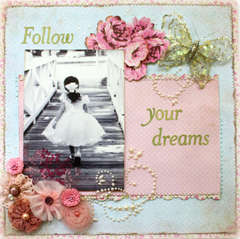 Follow Your Dreams ***August Scrap That!***