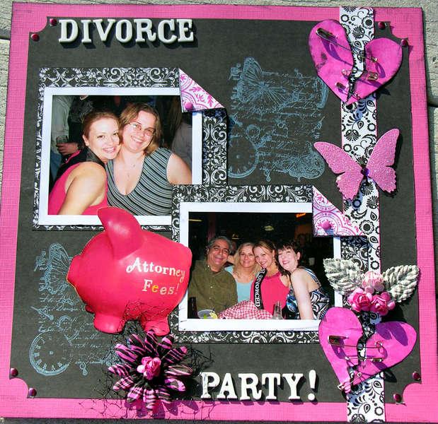 Divorce Party!