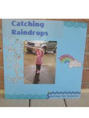 Catching Raindrops, Waiting for rainbows