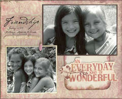 Friendship-An Everyday Kind of Wonderful