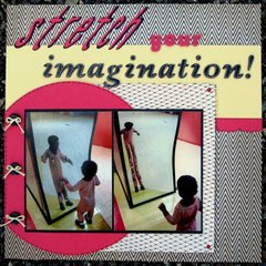 Stretch your imagination