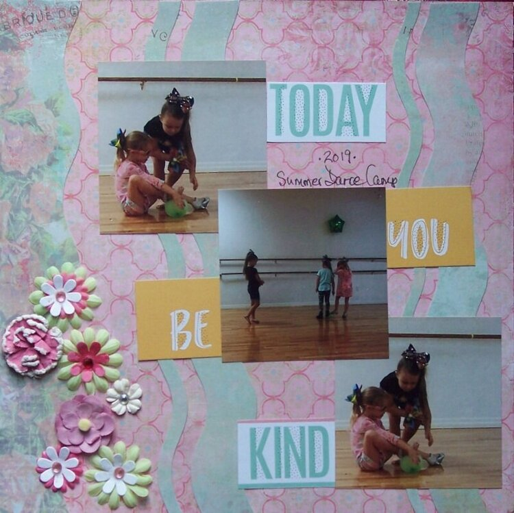 Today You Be Kind