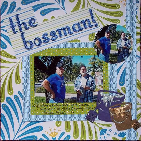 The Bossman!