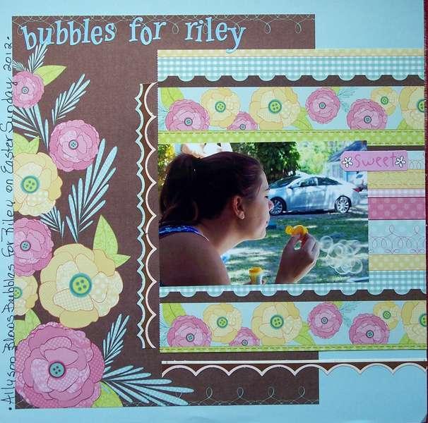 Bubbles For Riley