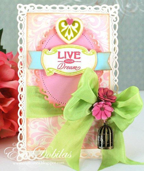 Live your dream! - JustRite Papercrafts