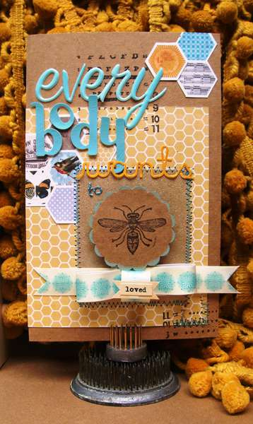 "Everybody Wants to ""Bee"" Loved...Card"