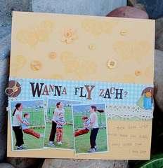 wanna fly zach?