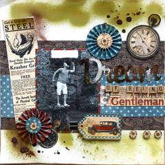 Dream of being a proper gentleman
