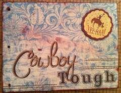Cowboy Tough 6x8 Mini Album