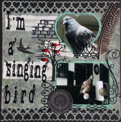 I'm a singing bird