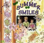 The Summer of Smiles