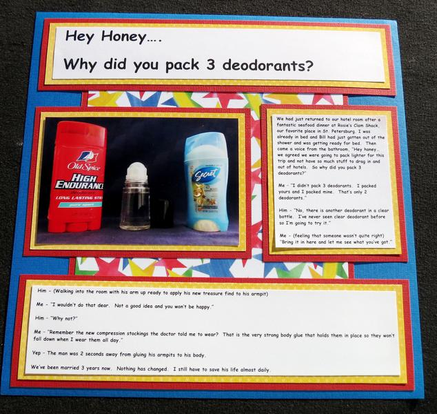 Hey Honey... Why did you pack 3 deodorants?