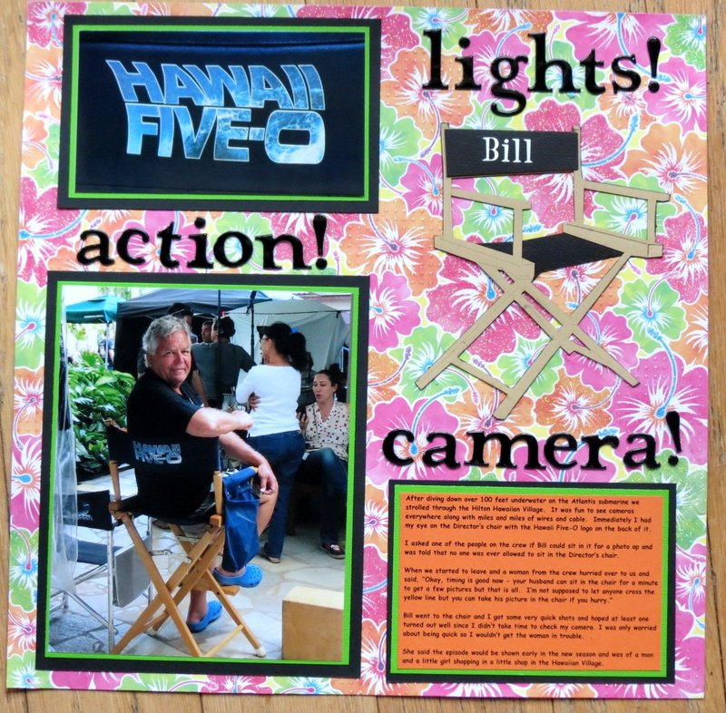 Hawaii - Lights!  Camera!  Action