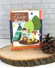 Born to Camp Card