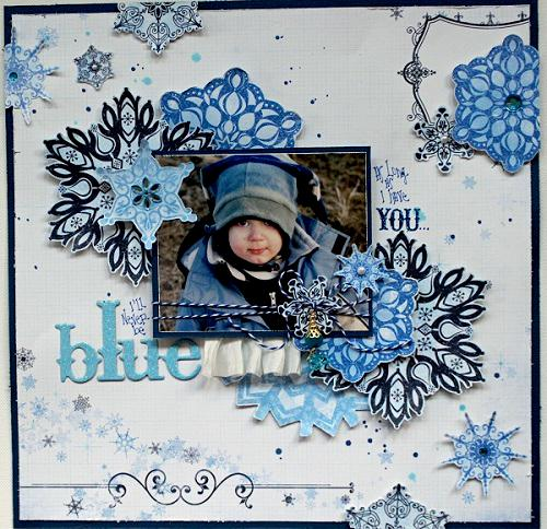 As Long As I Have You, I'll Never Be Blue **SCRAPS OF ELEGANCE DECEMBER WINTER WISHES KIT**