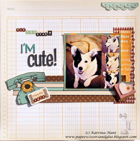 Did You Hear?  I'm Cute-Nikki Sivils, Scrapbooker