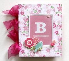 B is for Baby Mini Album *Pebbles*