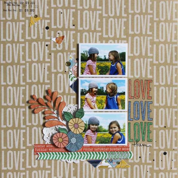 Love Love Love Them.