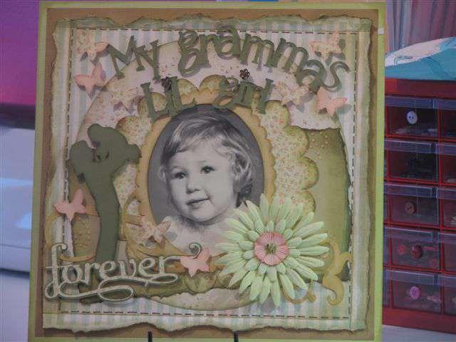 Forever My Grammas LiL Girl.