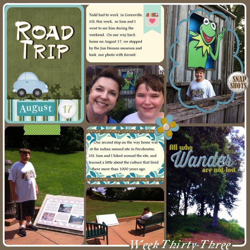 Road Trip  Week 33