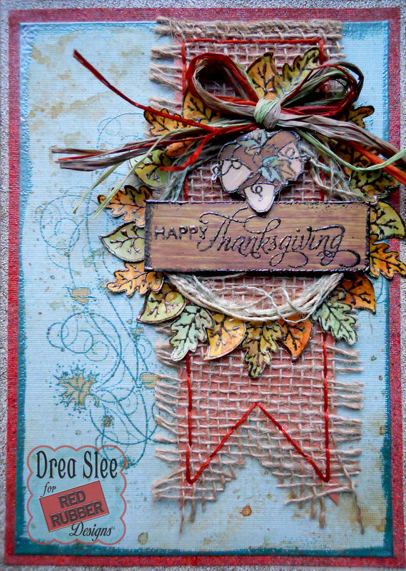 Happy Thanksgiving Card ~ Red Rubber Designs DT