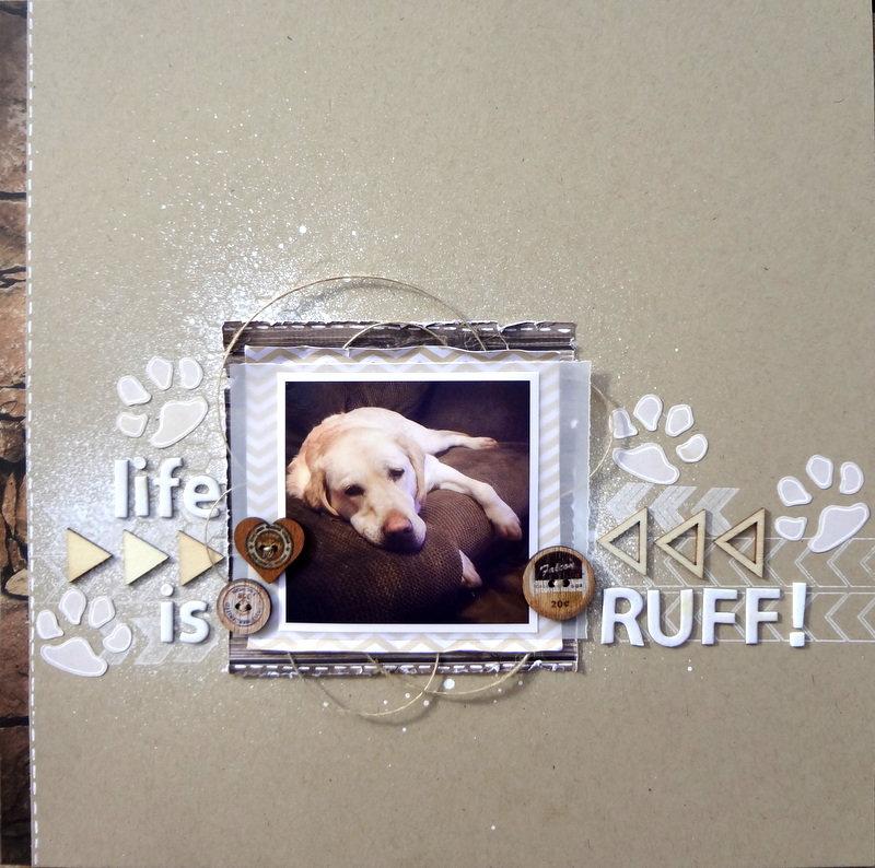 Life is ruff!