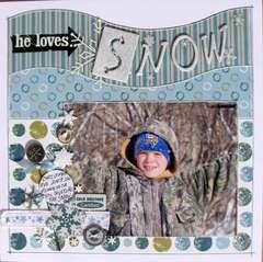 he loves... SNOW