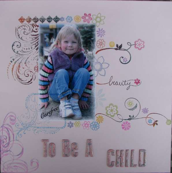 To Be A Child (Totally Stamped LO)