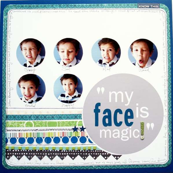 """""""My face is Magic!"""""""