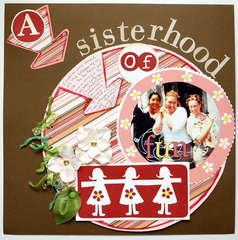 A sisterhood of fun!