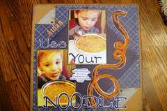 USE YOUR NOODLE!