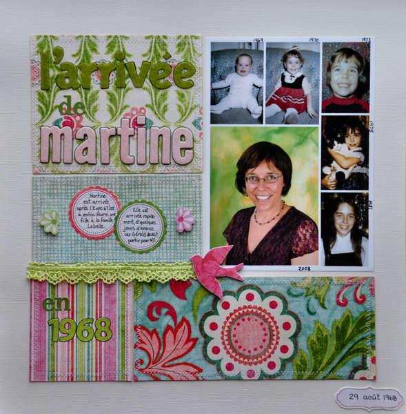 Martine's Arrival
