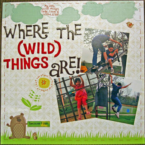 Where the (Wild) Things Are!