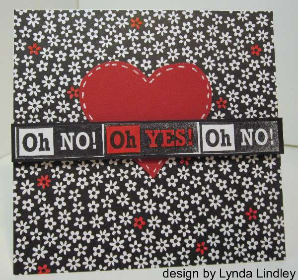 Oh No! Oh YES! card by Lynda