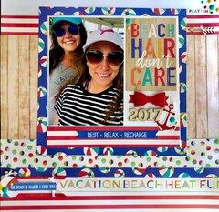 Beach Hair Don�t Care