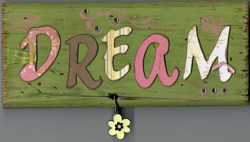 Dream Wood Plaque