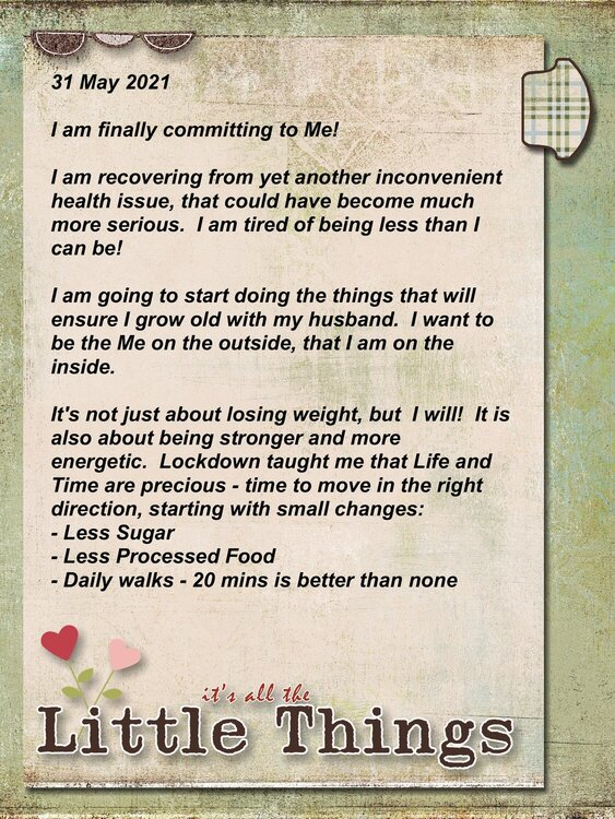 2021 - Health Journey- It's All About The Little Things