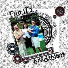 {silly} Family tradition