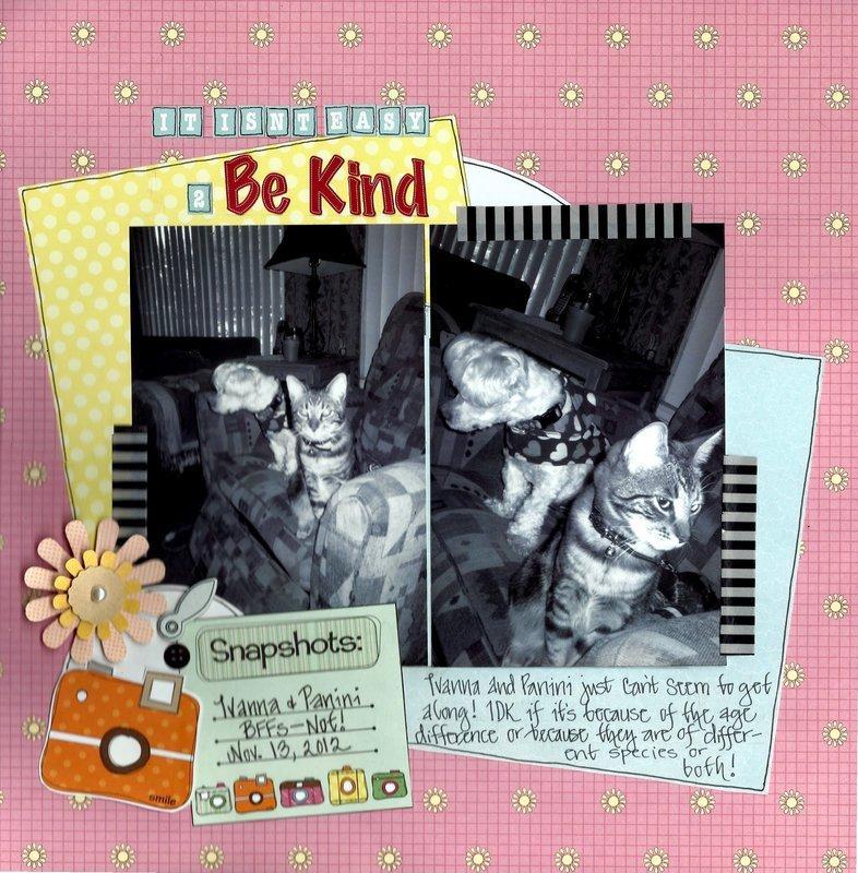 It Isn't Easy 2 Be Kind