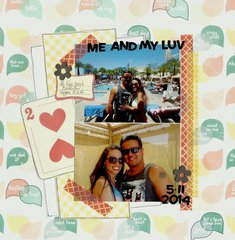 Me and My Luv 5.11.14