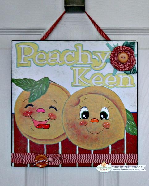Peachy Keen Sign