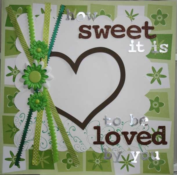 How Sweet It Is...